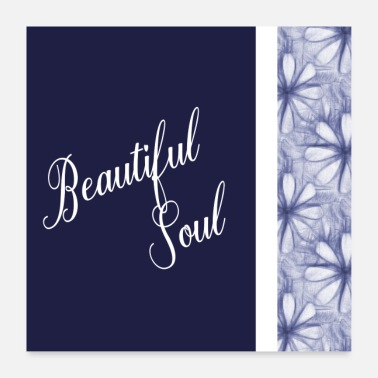 Navy Positive Affirmation Schöne Sprüche Beautiful Soul - Poster 60x60 cm