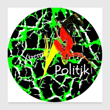 Politik The Thing xtrem Politik - Poster 60x60 cm