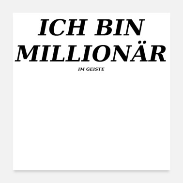 Millionaire I am a millionaire (in spirit) - Poster