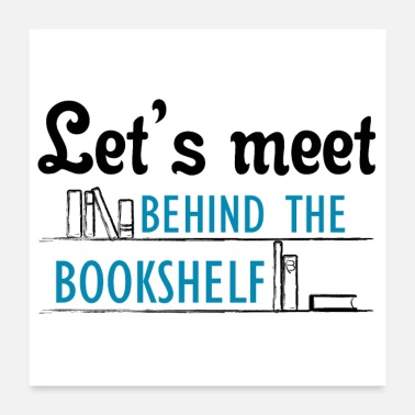 Meeting Let's meet the bookshelf - Poster - white - Poster 24 x 24 (60x60 cm)