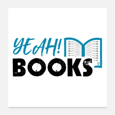 Sayings Yeah Books - Poster - White2 - Poster 24 x 24 (60x60 cm)