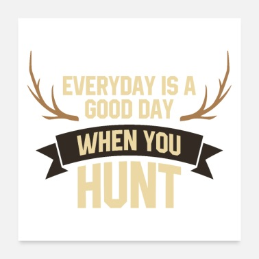 Hunt Hunter antler hunting rifle hunting gift - Poster