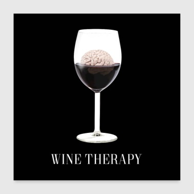 Wine Wine Therapy - Poster 24 x 24 (60x60 cm)