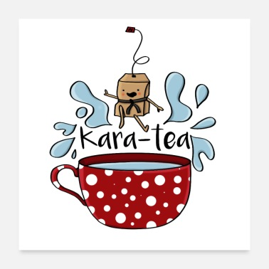 Taekwondo Karatea karate tea teabag funny cartoon - Poster 24 x 24 (60x60 cm)