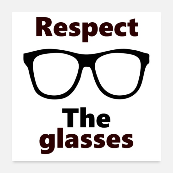 Geek Posters - Respecter les lunettes - Posters blanc