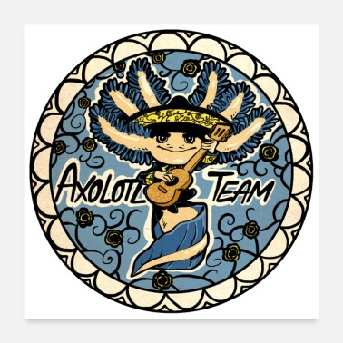 Mode Axolotl Team 6 - Poster 24 x 24 (60x60 cm)