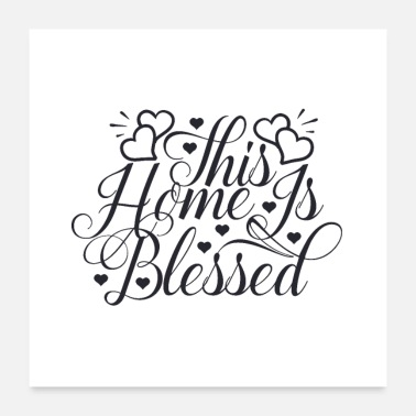 Bless You This home is blessed with love - Poster