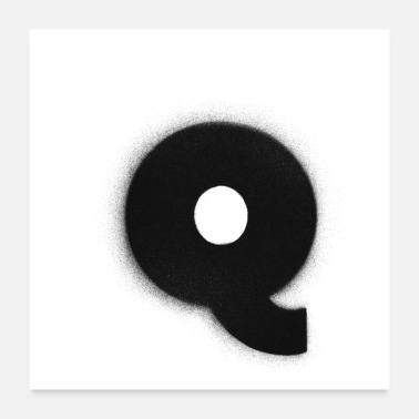 Q Alphabet,Spray, Buchstaben,Q, Graffiti, Street art - Poster