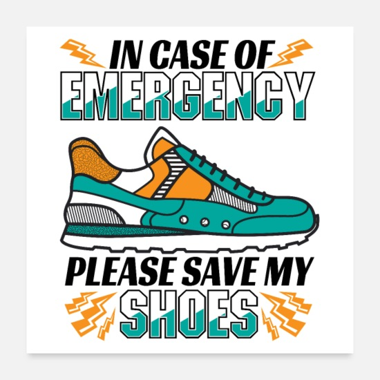 Chaussures Posters - Running Save My Shoes Quote - Funny Runner Gift - Posters blanc