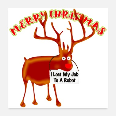 Job Merry Christmas, Rudolf without a job - Poster 24 x 24 (60x60 cm)
