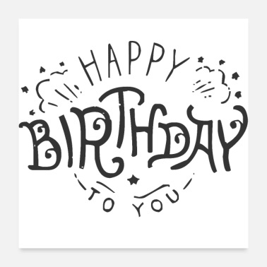 Celebrate happy Birthday to you - Poster 24 x 24 (60x60 cm)