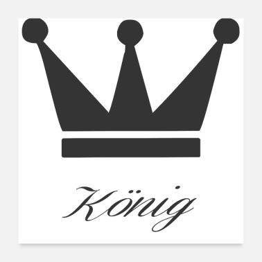 King King with crown - Poster
