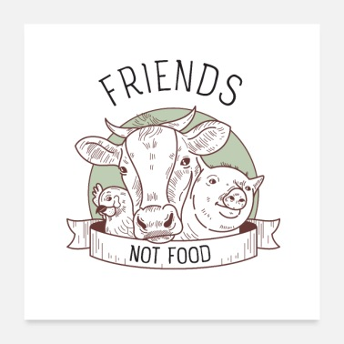 Food Vegan - Friends Not Food - Poster