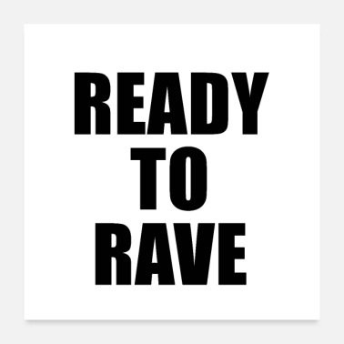 Raver Ready To Rave Logo - Poster