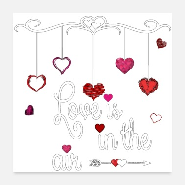 Valentines Day love is in the air - Poster 24 x 24 (60x60 cm)