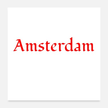 Holland Amsterdam - Holland - Nederland - Poster