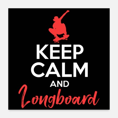 Longboarding CALM AND LONGBOARD - Poster