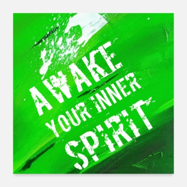 Spirit AWAKE YOUR INNER SPIRIT - Poster 60x60 cm