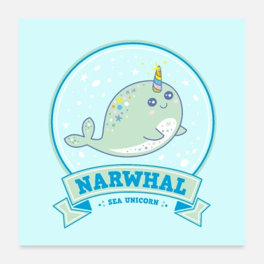 Narwhal Narwhal Unicorn Narwhal Sea Unicorn whale blue - Poster