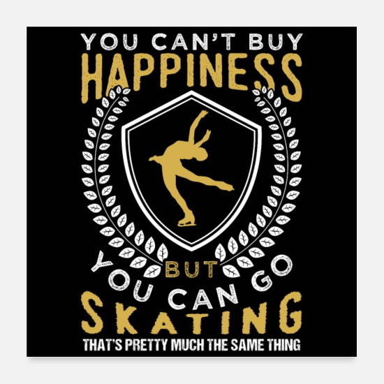 Means Happiness Poster - Go Figure Skating | Happiness - Poster Weiß