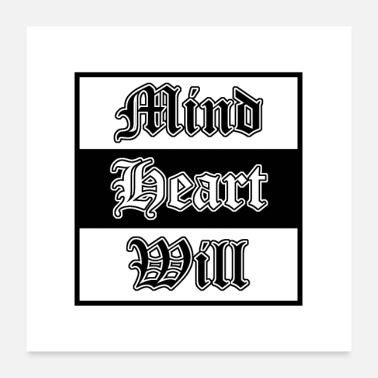 College Mind Heart Will bk - Poster 60x60 cm