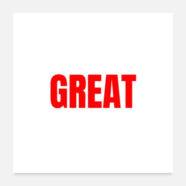 Motivation Great - English: Great - Motivation - Poster 24 x 24 (60x60 cm)