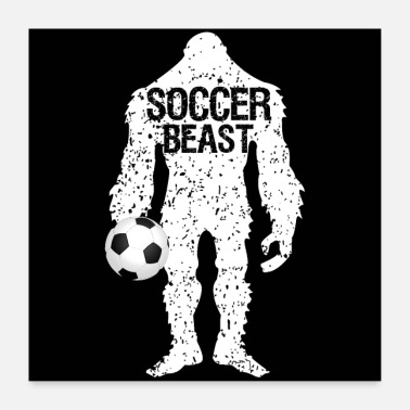 Ball Big SOCCER Player Fathers Day Gift - Poster 60x60 cm