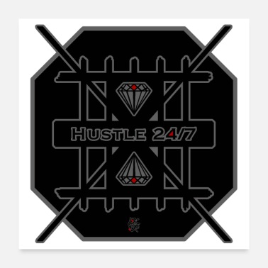 Hustle Hustle 24-7 - Juliste