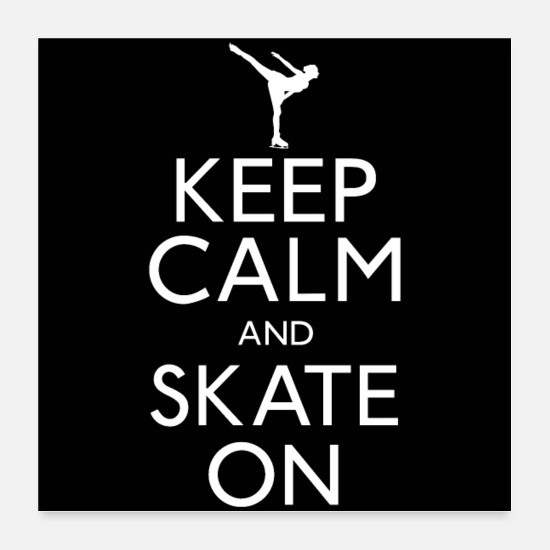 Humour Posters - Keep Calm And Skate On - Posters white