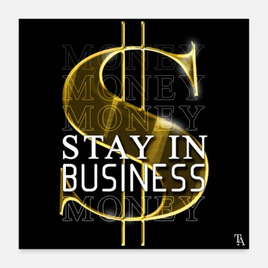 Business stay in business - Poster