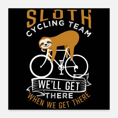 Race Sloth Cycling Team - Poster