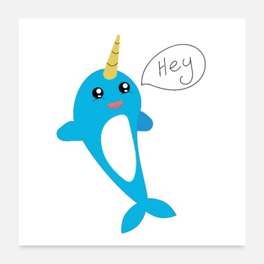Narwhal Narwhal, cute animal, gift for children - Poster