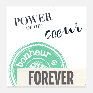 Originell Power of the coeur_PilouB. - Poster