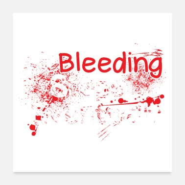 Bleed Nurse Paramedic EMT Blood Quote - Funny Gift - Poster