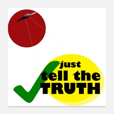 Truth Just tell the truth / UFO - Poster