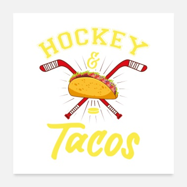 Cuisine Hockey And Tacos Gift - Poster