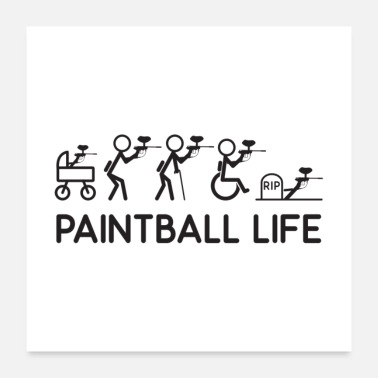 Paintball Paintball Life Gift - Poster