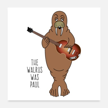 Basser De walrus was Paul - Poster