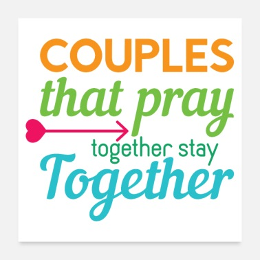Zusammen PRAY together STAY together! Cute Couple Quote - Poster