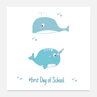 Day narwal and dolphine - first day of School - Poster