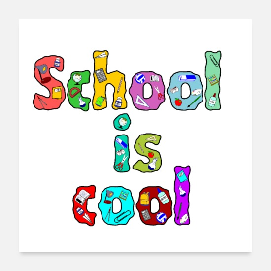 Cool Story Posters - School is cool - Posters white