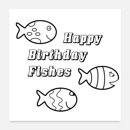Gift Idea Posters - Happy Birthday Fishes - Posters white