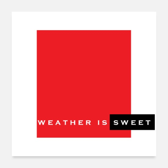 Raggae Posters - weather is sweet - Posters white