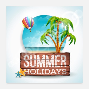 Summer Holidays Summer Holidays Summer Vacations Holidays - Poster