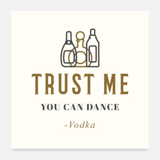 Gift Idea Posters - Trust me, you can dance - Posters white