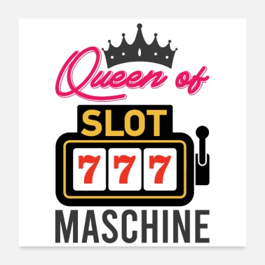 Special Number Queen of the slot machine - Poster