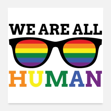 All Right Glasses of Equal Rights WE ARE ALL HUMAN - Poster