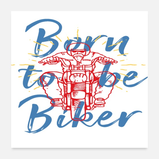 Biker Poster - Born to be Biker - Poster Weiß