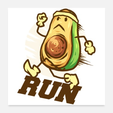 Avocat RUN ! Avocado im Fitness, Healthy Lifestyle <3 - Poster