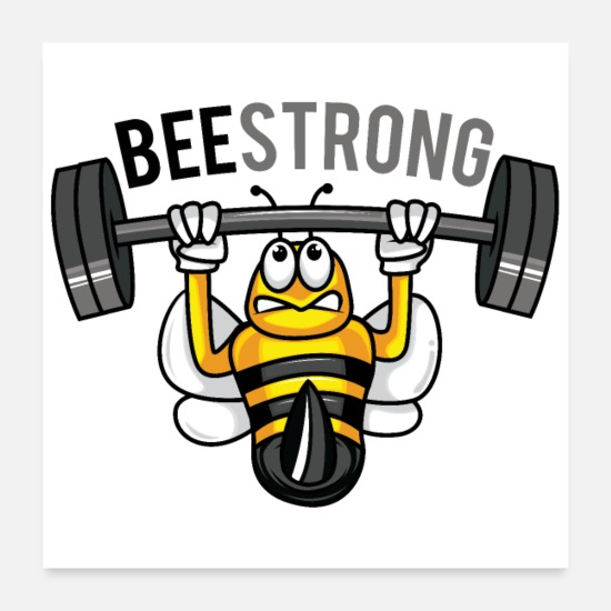 Sport Posters - Soyez fort comme une abeille BEE STRONG Sport Workout - Posters blanc
